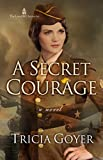 A Secret Courage (The London Chronicles Book 1)