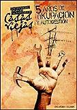 5 años de okupacion y autogestion - CSOA Casas Viejas