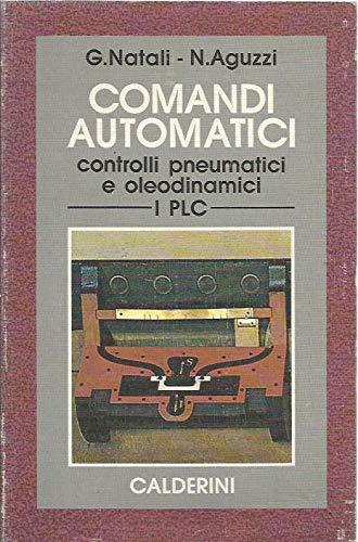 Comandi automatici. Controlli pneumatici e oleodinamici. PLC