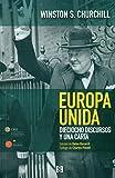 Europa unida. Dieciocho Discursos y Una: Dieciocho discursos y una carta: 8 (Nuevo Ensayo)