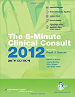 5-Minute Clinical Consult 2012 print/web/mobile (GRIFFITH'S 5 MINUTE CLINICAL CONSULT)