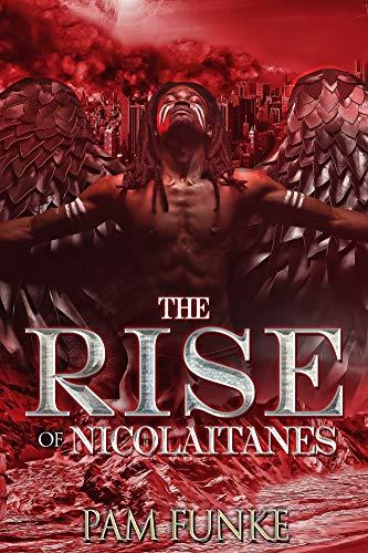 The Rise of Nicolaitanes (The Apocalypse Book 1)