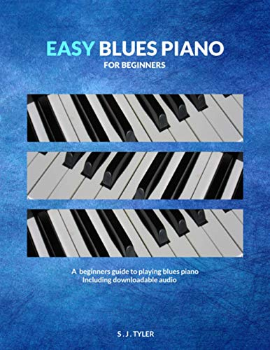 Easy Blues Piano: For Beginners