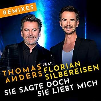 Sie sagte doch sie liebt mich (feat. Florian Silbereisen) [Remixes]