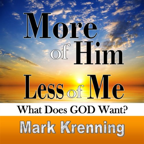 More of Him, Less of Me audiobook cover art