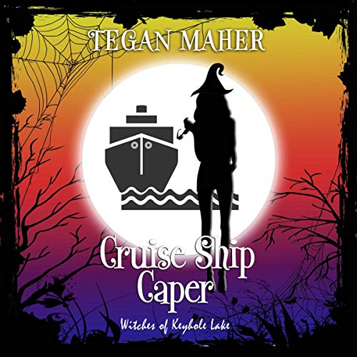 Cruise Ship Caper (A Witches of Keyhole Lake Novella) audiobook cover art