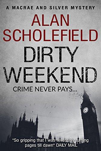 Dirty Weekend (Macrae and Silver Book 1)