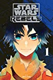 Star Wars Rebels, Vol. 1 (Star Wars Rebels, 1)