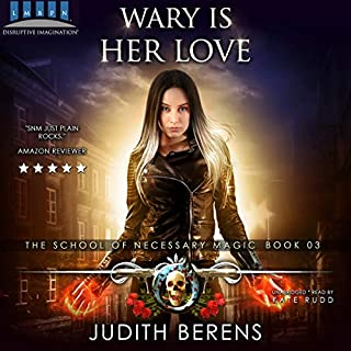 Wary Is Her Love: An Urban Fantasy Action Adventure cover art