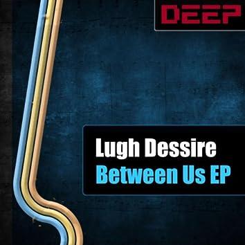 Between Us EP