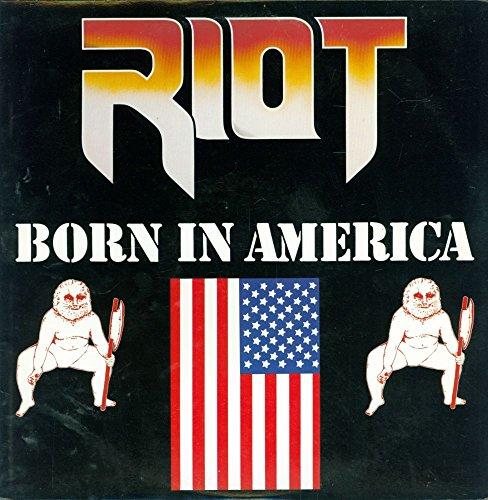 riot born in america - 2