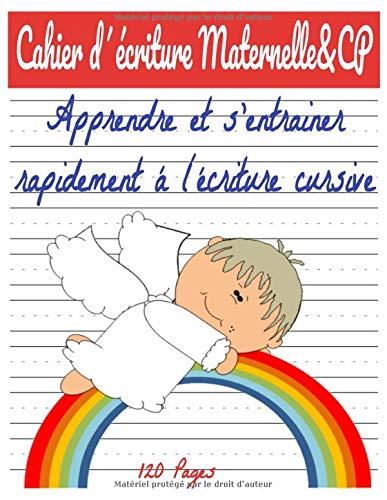 Cahier d´écriture Maternelle&CP Apprendre et s'entrainer rapidement á l´écriture cursive 120 pages PDF Books