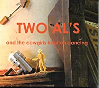 And the Cowgirls Kept on Dancing