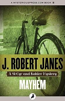 Mayhem (The St-Cyr and Kohler Mysteries) by [J. Robert Janes]
