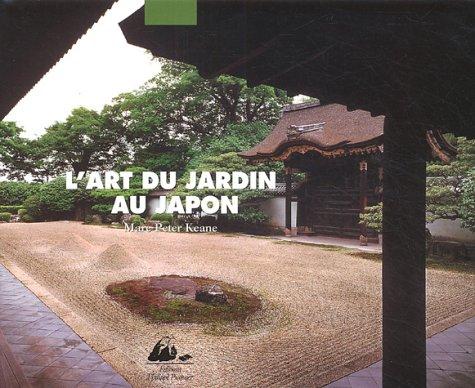 L'Art du jardin au Japon