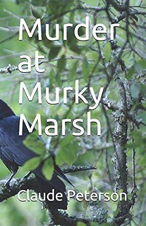 Murder at Murky Marsh