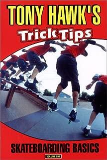Tony Hawk's Trick Tips, Vol. 1: Skateboarding Basics