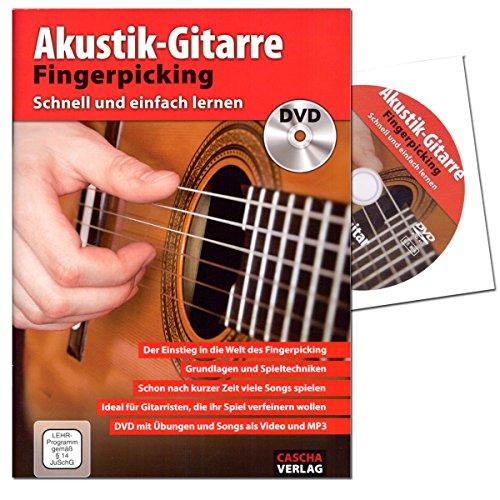 Akustik-Gitarre Fingerpicking - Schnell und einfach lernen - Kombination von Lehrbuch und DVD - wichtigsten Grundlagen des Fingerpicking, Songbegleitung , Pickingmuster