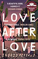 Love After Love: Winner of the 2020 Costa First Novel Award