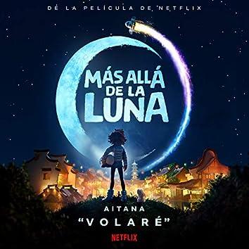 """Volaré (De La Película De Netflix """"Más Allá De La Luna"""")"""
