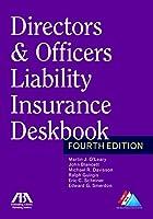 Directors & Officers Liability Insurance Deskbook