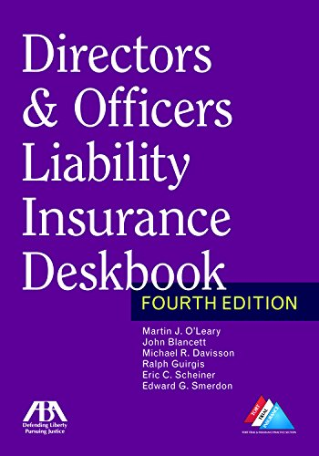 Compare Textbook Prices for Directors & Officers Liability Insurance Deskbook Fourth Edition ISBN 9781634255783 by O'Leary, Martin J.,Blancett, John W.,Davisson, Michael R.,Guirgis, Ralph A.,Scheiner, Eric C.