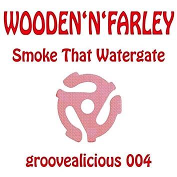 Smoke That Watergate