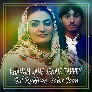 Khanam Jane Jenaie Tappey - Single
