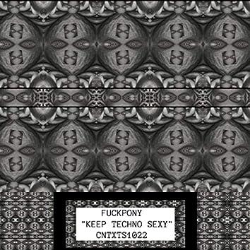 Keep Techno Sexy