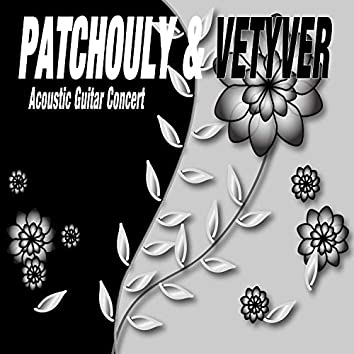 Patchouly and Vetyver Acoustic Guitar Concert