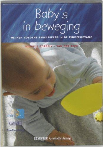 Baby's in beweging: werken volgens Emmi Pikler in de kinderopvang