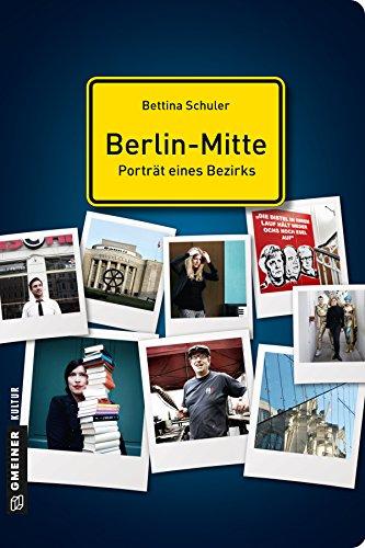 Berlin-Mitte - Porträt eines Bezirks (Stadtporträts im GMEINER-Verlag)