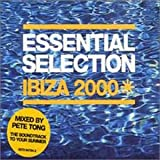 Songtexte von Pete Tong - Essential Selection Ibiza 2000