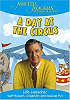 Mister Rogers Neighborhood: A Day at the Circus [DVD]