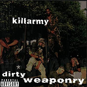 Dirty Weaponry