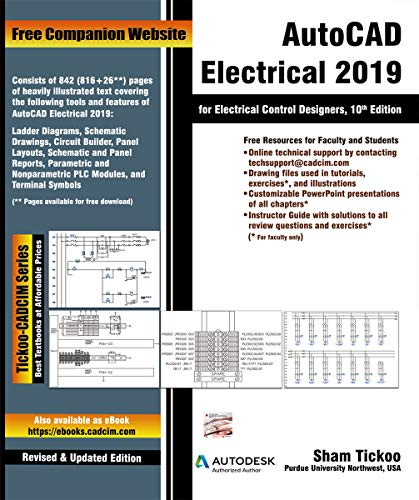 AutoCAD Electrical 2019 for Electrical Control Designers, 10th Edition (English Edition)