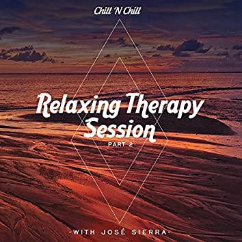 Relaxing Therapy Session with José Sierra (Pt 2)