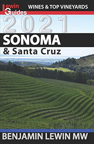 Sonoma (Guides to Wines and Top Vineyards, Band 19)