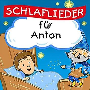 Schlaflieder für Anton