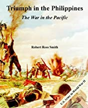 Triumph in the Philippines: The War in the Pacific