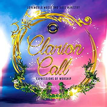 Clarion Call: Expressions of Worship