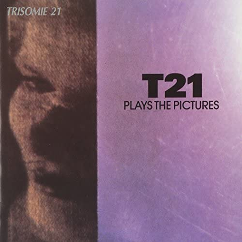 T21 Plays the Pictures by Trisomie 21 1989 05 03 product image