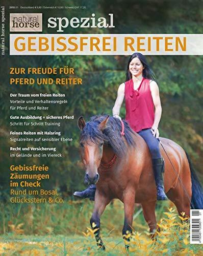 Gebissfrei Reiten: Mit Freude für Pferd und Reiter
