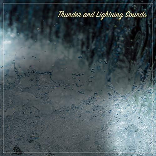 Rain Sounds & Nature Sounds, Heavy Rain Sounds & Rain, Thunder and Lightening Storm Sounds