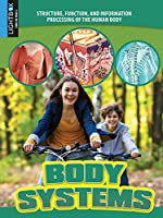 Body Systems (Structure, Function, and Information Processing of the Human Body)