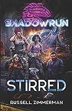 Shadowrun: Stirred (Shadowrun Novel, Band 54)