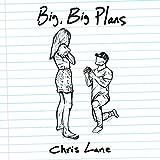 Big, Big Plans...