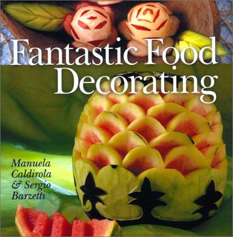 Fantastic Food Decorating