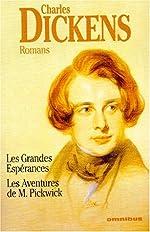 Les grandes espérances ; Les aventures de M. Pickwick de Charles Dickens