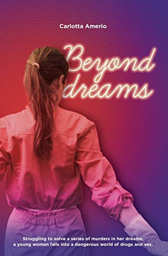 Beyond Dreams: Struggling to solve a series of murders in her dreams, a young woman falls into a dangerous world of drugs and sex.